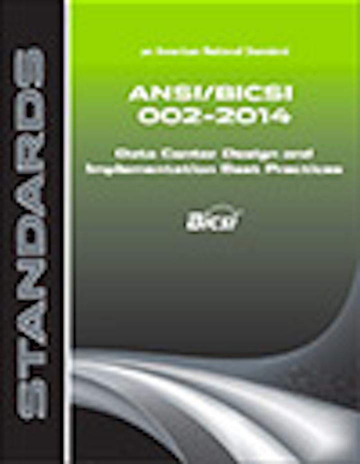 BICSI describes its new data center standard, ANSI/BICSI 002-2014, as the foundation standard for data center design around the world.