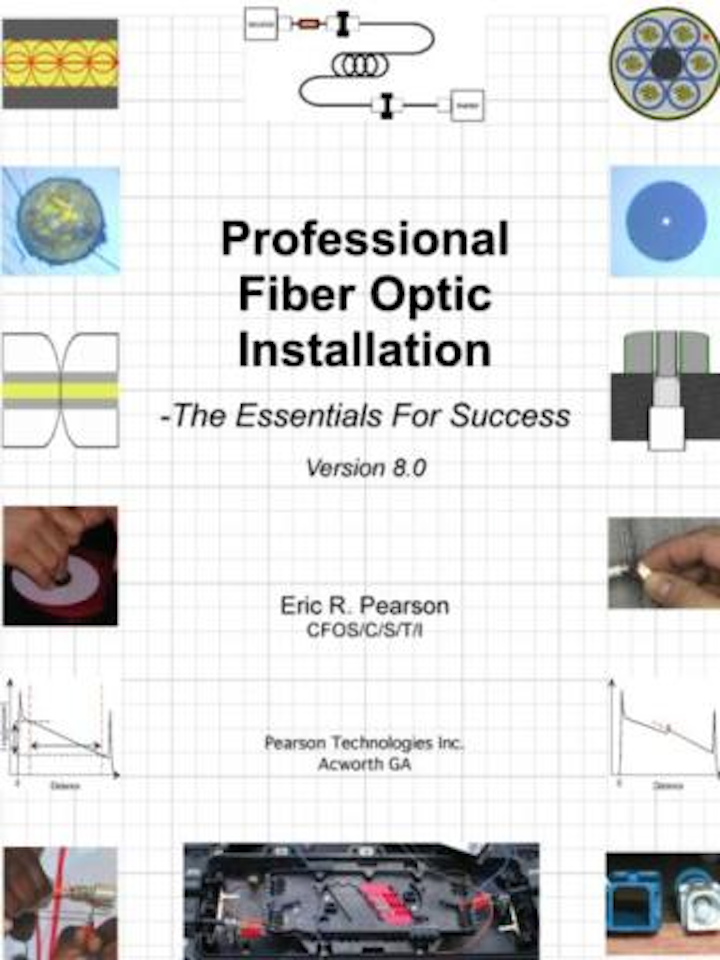 Content Dam Etc Medialib New Lib Cablinginstall Online Articles 2011 09 Pearson Technologies Professional Fiber Optic Installation The Essentials For Success 50910