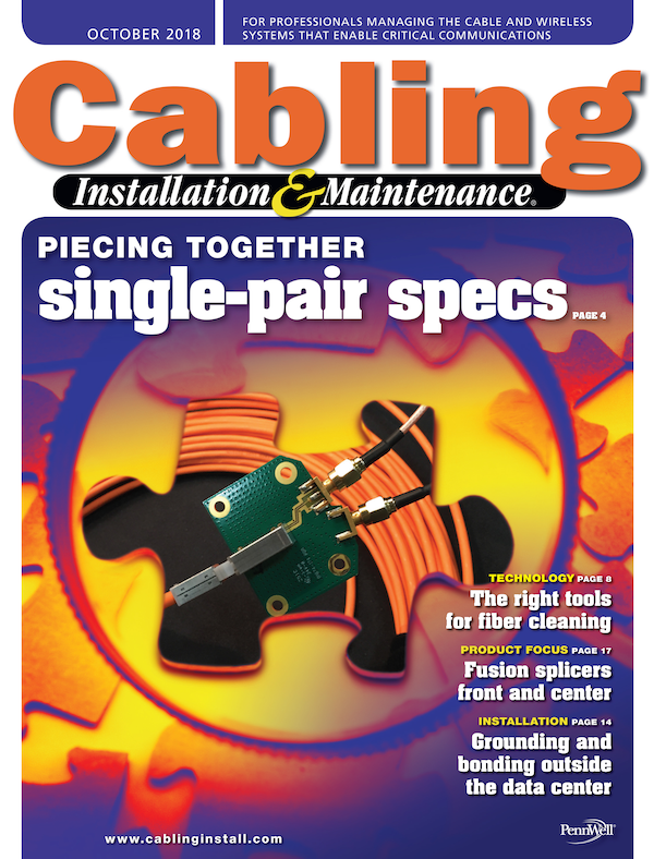 Cabling Installation & Maintenance Volume 26, Issue 10