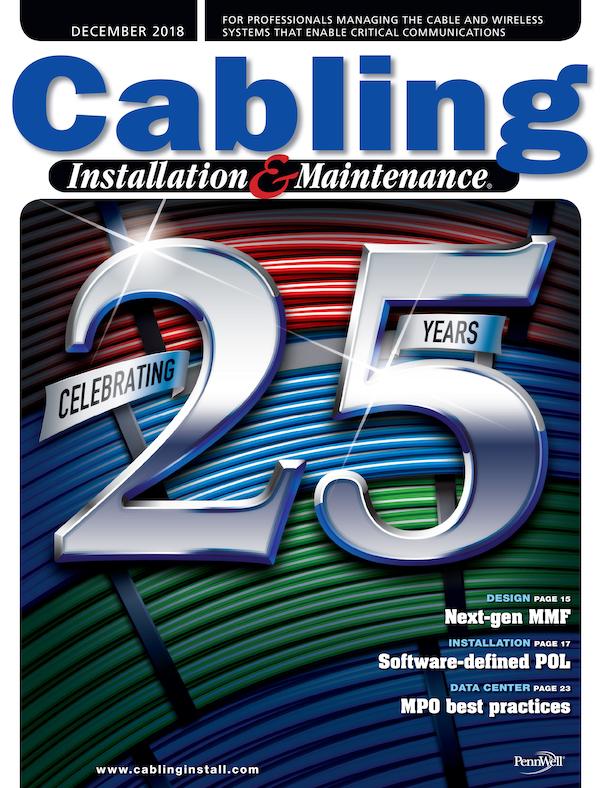Cabling Installation & Maintenance Volume 26, Issue 12