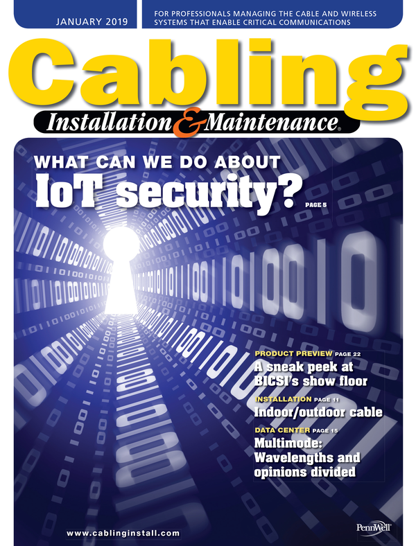Cabling Installation & Maintenance Volume 27, Issue 1