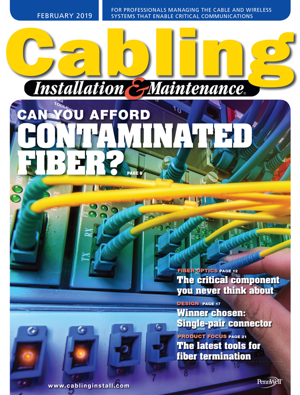 Cabling Installation & Maintenance Volume 27, Issue 2