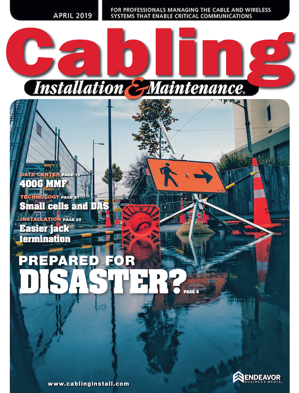 Cabling Installation & Maintenance Volume 27, Issue 4