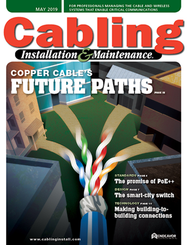Cabling Installation & Maintenance Volume 27, Issue 5