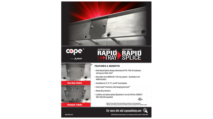 Fabricated in light duty aluminum, Cope's Rapid Tray conforms to NEMA specifications for 8A and 12A tray systems.
