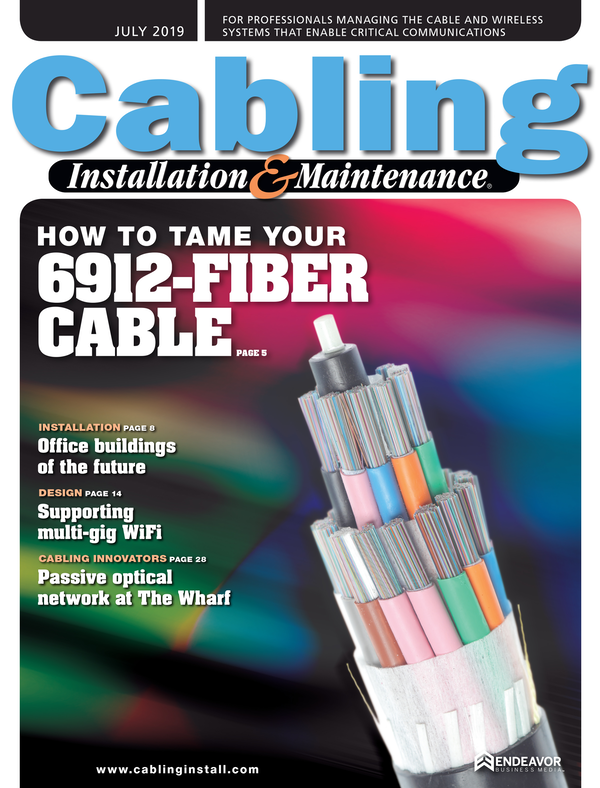 Cabling Installation & Maintenance Volume 27, Issue 7